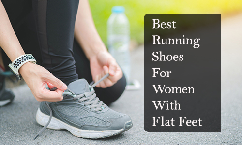 Best running shoes for women with flat feet