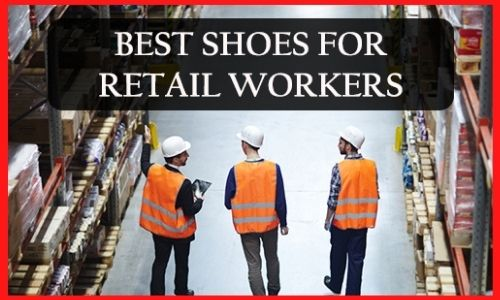 BEST-SHOES-FOR-RETAIL-WORKERS