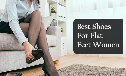 Best Shoes For Flat Feet Women