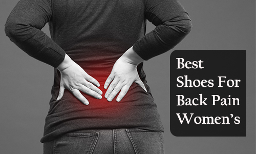 best shoes for back pain women