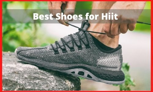 Best Shoes for Hiit |