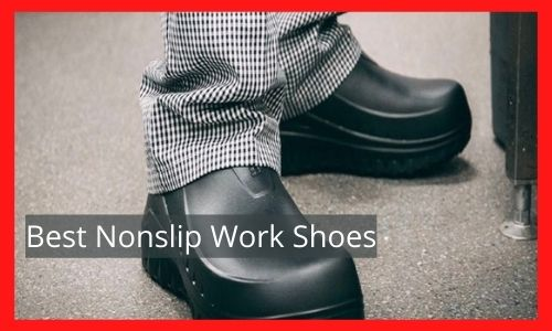 Best Nonslip Work Shoes
