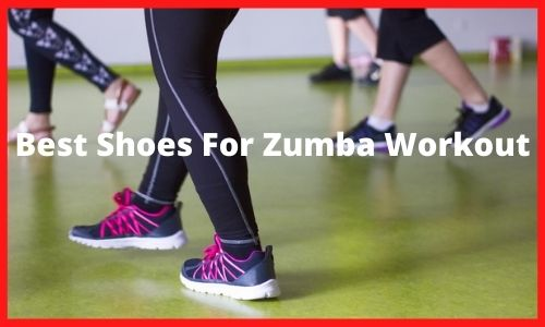 Best Shoes For Zumba Workout