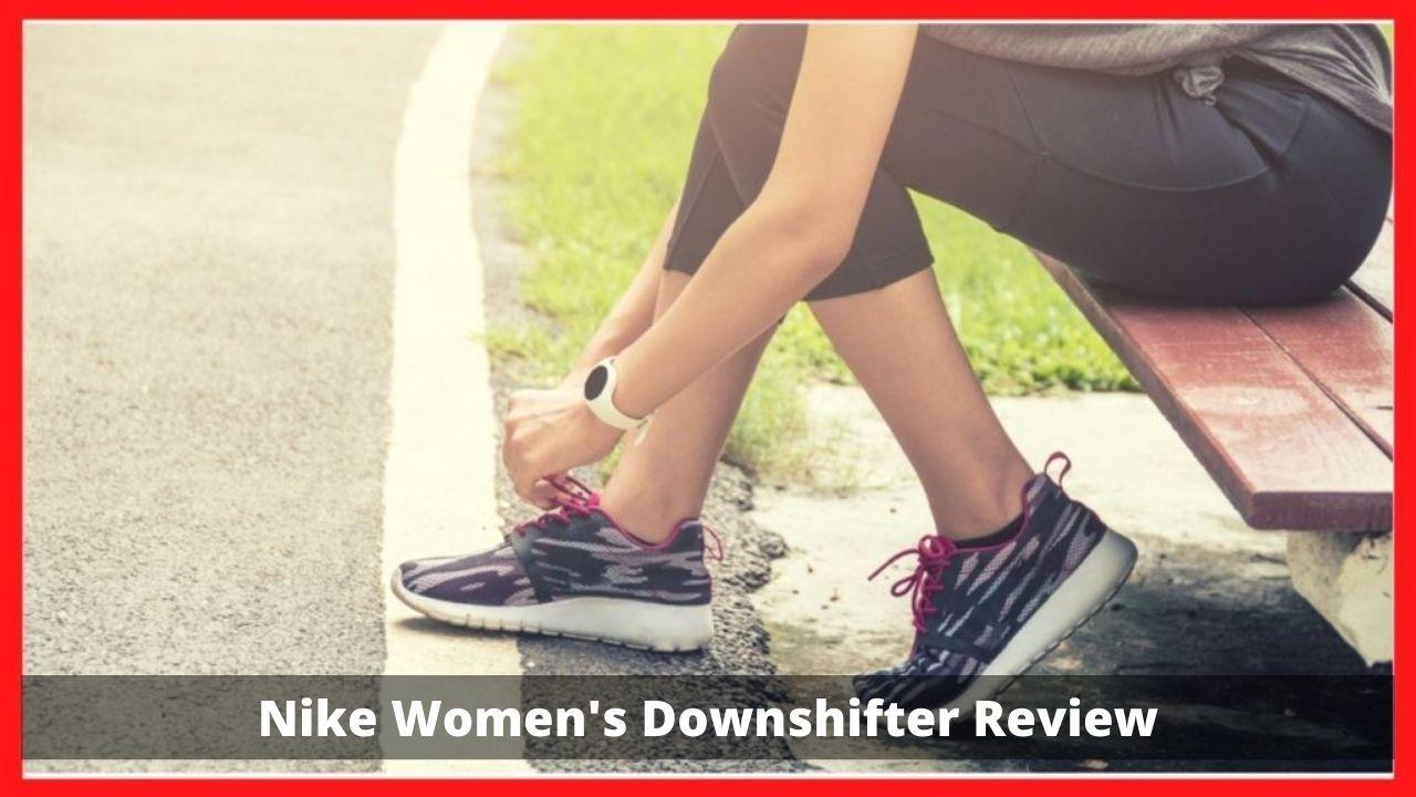 Nike Women's Downshifter Review